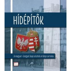 Mitrovits Miklós: Hídépítők - A magyar-lengyel kapcsolatok arcképcsarnoka