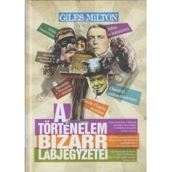 Giles Milton: A történelem bizarr lábjegyzetei