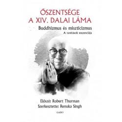 Dalai Láma: Buddhizmus és miszticizmus - A tanítások esszenciája