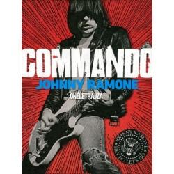 Johnny Ramone: Commando - Johnny Ramone önéletrajza