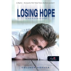 Colleen Hoover: Losing Hope - Reményvesztett