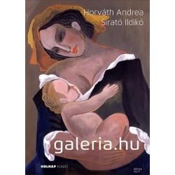 Horváth Andrea - Sirató Ildikó: Galéria.hu
