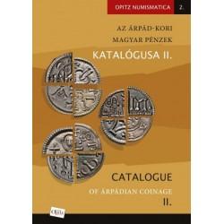 Kiss József Géza - Tóth Csaba: Az Árpád-kori magyar pénzek katalógusa II./Catalogue of Árpádian Coinage II.