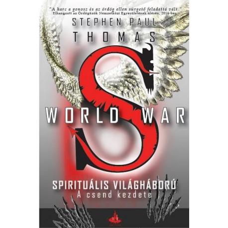 Stephen Paul Thomas: World War S - A csend kezdete