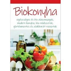 Biokonyha - Egészséges és bio alapanyagok, modern konyha, bio-módszerek, gluténmentes és alakbarát receptek