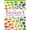 Biokert - veteményeskert, gyümölcsös, díszkert
