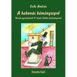 Csíki András: A babonás kéményseprő - Versek gyerekeknek