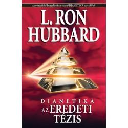 L. Ron Hubbard: Az eredeti tézis