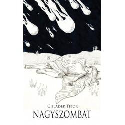 Chladek Tibor: Nagyszombat