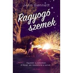 Jenn Bennett: Ragyogó szemek