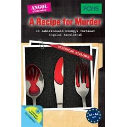 Dominic Butler: PONS A Recipe for Murder - 13 lebilincselő bűnügyi történet angol tanulóknak