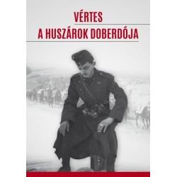 Bene János - Szebenyi István: Vértes a huszárok doberdója