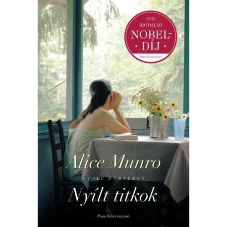 Alice Munro - Nyílt titkok - Nyolc történet
