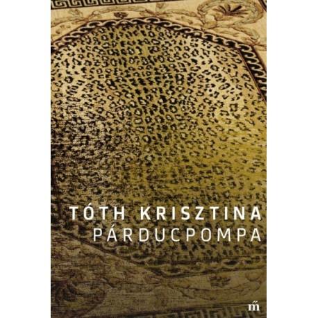 Tóth Krisztina: Párducpompa