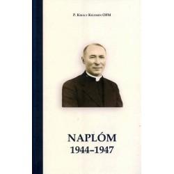 P. Király Kelemen OFM: Naplóm 1944-1947
