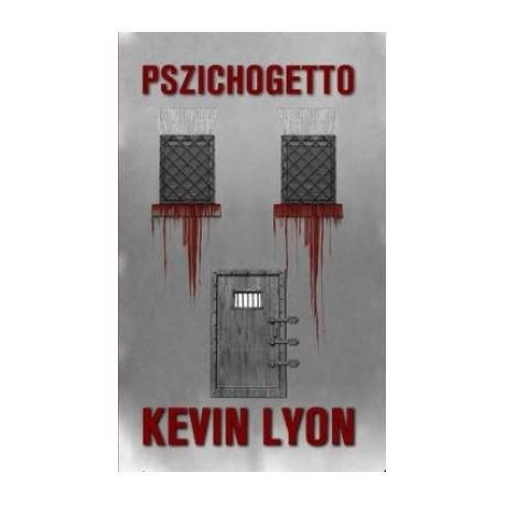 Kevin Lyon: Pszichogetto