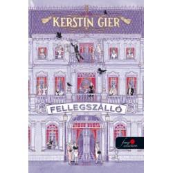Kerstin Gier: Fellegszálló