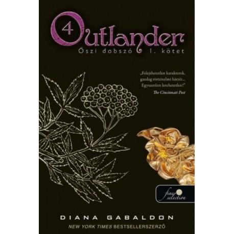 Diana Gabaldon - Outlander 4. - Őszi dobszó I-II. kötet (keménytáblás)