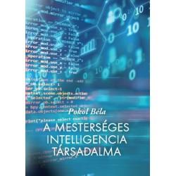 Pokol Béla: A mesterséges intelligencia társadalma