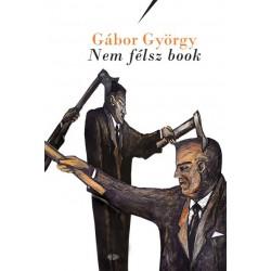 Gábor György - Vörös Kata: Nem félsz book