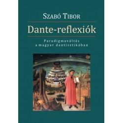 Szabó Tibor: Dante-reflexiók - Paradigmaváltás a magyar dantisztikában