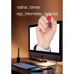 Radnai Tamás: Egy internetes történet