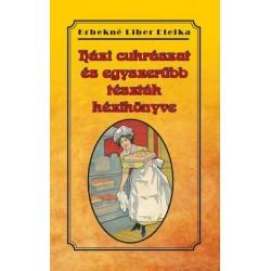 Krbekné Liber Etelka: Házi cukrászat és egyszerűbb tészták kézikönyve
