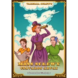 Valeria Screwy: Miss Screwy csavaros árvái