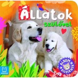 Anna Podgórska: Album kicsiknek - Állatok szülővel