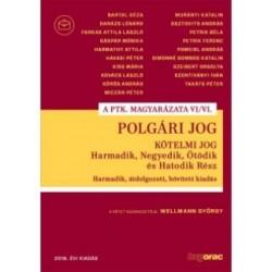 Dr. Wellmann György: Polgári jog VI/VI. - Kötelmi jog Harmadik, Negyedik, Ötödik és Hatodik Rész