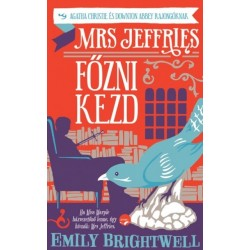 Emily Brightwell: Mrs. Jeffries főzni kezd - Agatha Christie és Downton Abbey rajongóknak