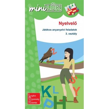 Gál Józsefné: Nyelvelő - Játékos anyanyelvi feladatok 3. osztály
