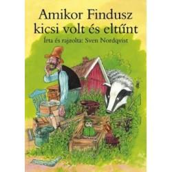 Sven Nordqvist: Amikor Findusz kicsi volt és eltűnt
