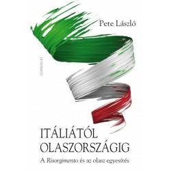 Itáliától Olaszországig - A Risorgimento és az olasz egyesítés