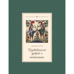 Magyar Zoltán: Népköltészeti gyűjtés 2. Népmondák