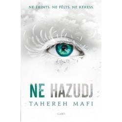 Tahereh Mafi: Ne hazudj