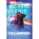 Michael Lewis: Villámfiúk - Egy wall street-i lázadás története