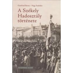 Gottfried Barna - Nagy Szabolcs: A Székely Hadosztály története