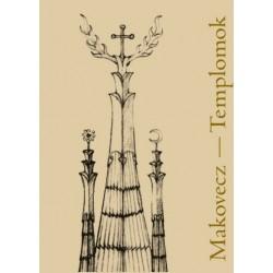 Makovecz Anna: Makovecz-Templomok