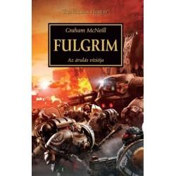 Graham Mcneill: Fulgrim - Az árulás víziója