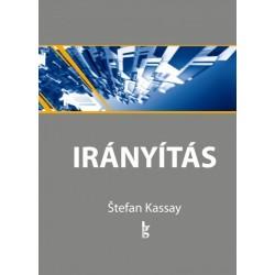 Stefan Kassay: Irányítás 5-8.