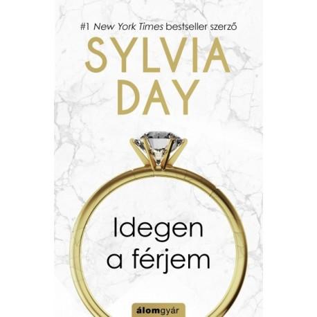 Sylvia Day: Idegen a férjem