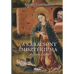 Raniero Cantalamessa: A karácsony misztériuma - Az öröm ünnepe