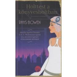 Rhys Bowen: Holttest a könyvesboltban