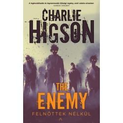 Charlie Higson: The Enemy - Felnőttek nélkül