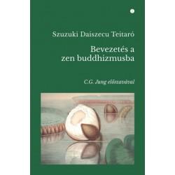 Daisetz Teitaro Suzuki: Bevezetés a zen buddhizmusba