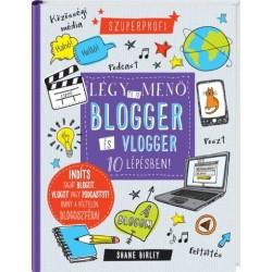 Shane Birley: Légy te is menő blogger és vlogger 10 lépésben!