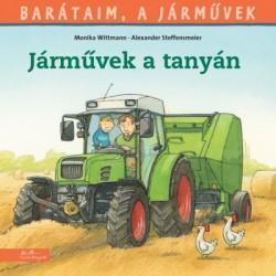 Monika Wittmann: Járművek a tanyán