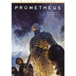 Dan Abnett - Andrea Mutti: Prometheus - Élet és halál