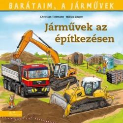 Christian Tielmann: Járművek az építkezésen